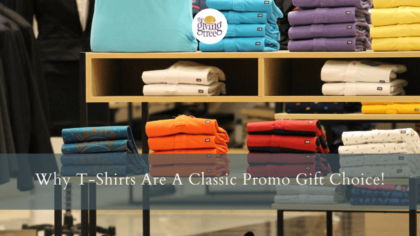Why T-Shirts Are A Classic Promo Gift Choice!