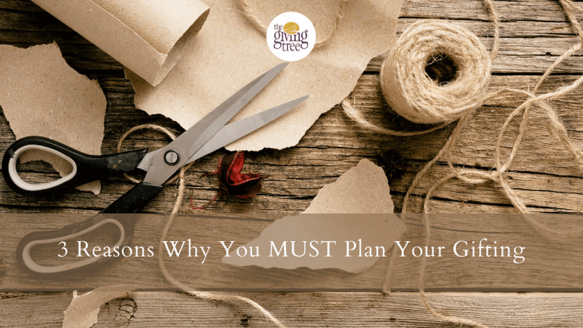 3 Reasons Why You MUST Plan Your Gifting...