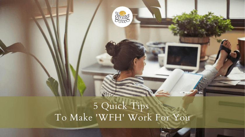 5 Quick Tips To Make 'Work From Home' Work For You