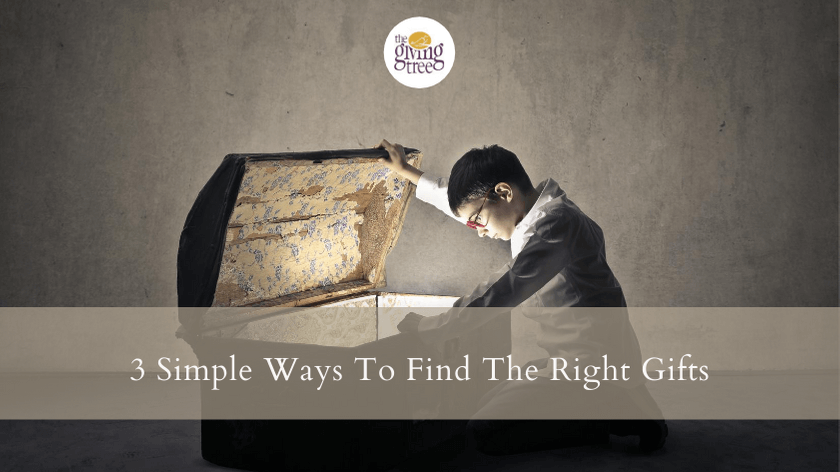 3 Simple Ways To Find The Right Gifts