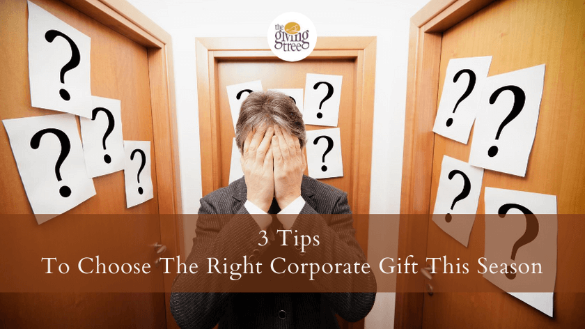 3 Tips To Choose The Right Corporate Gift This Season!